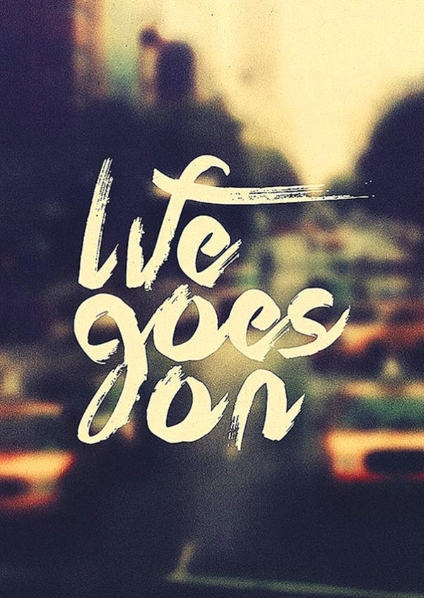 wekosh-daily-quotes-life goes on